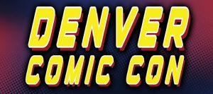 SuperCon 2K Series at Denver Comic Con
